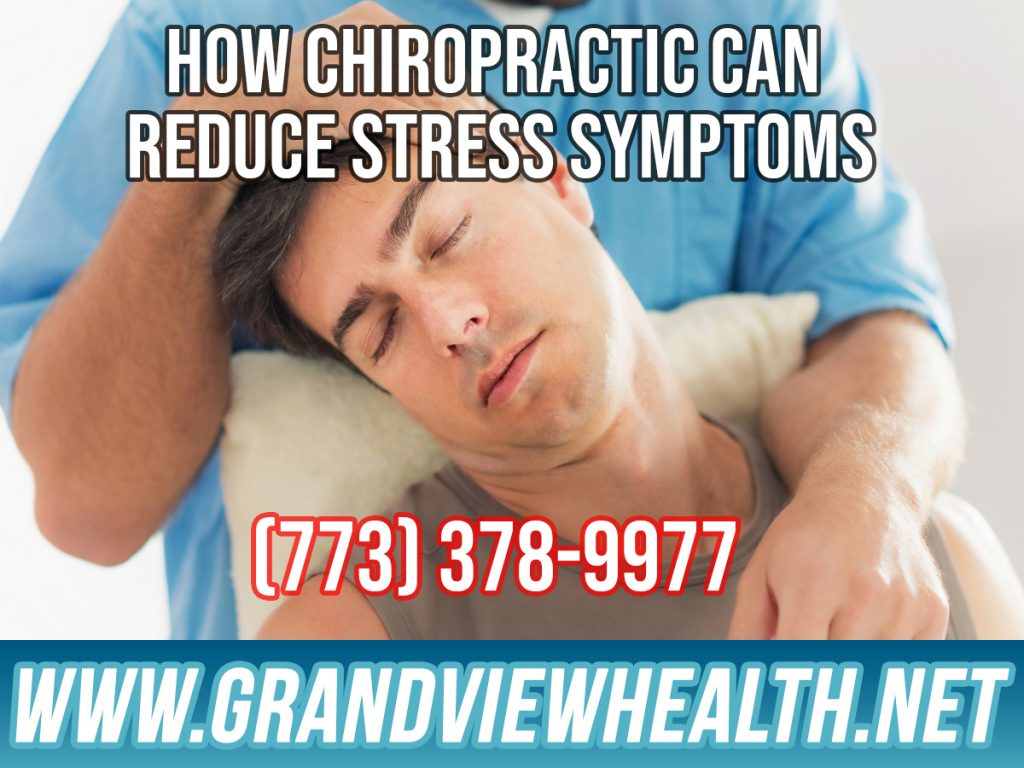 How Chiropractic Can Reduce Stress Symptoms in Chicago