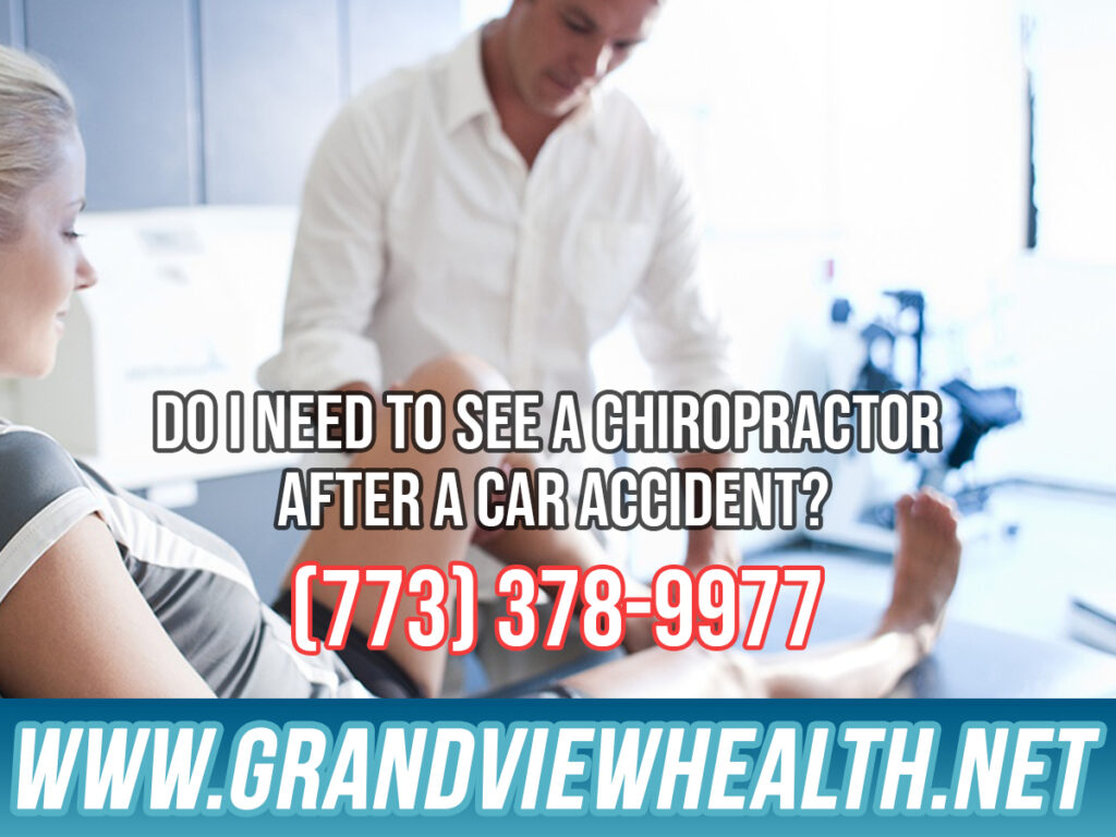 Do I Need to See a Chiropractor After a Car Accident in Chicago
